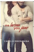 https://www.amazon.com/Tarzan--You-Jane-Camelia-Miron-Skiba-ebook/dp/B00OPFMTDW/ref=asap_bc?ie=UTF8